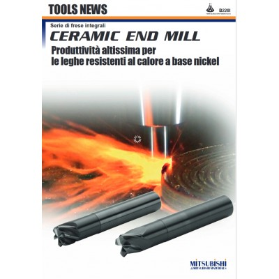 Ceramic end mill - Produttività altissima per le leghe resistenti al calore a base nickel