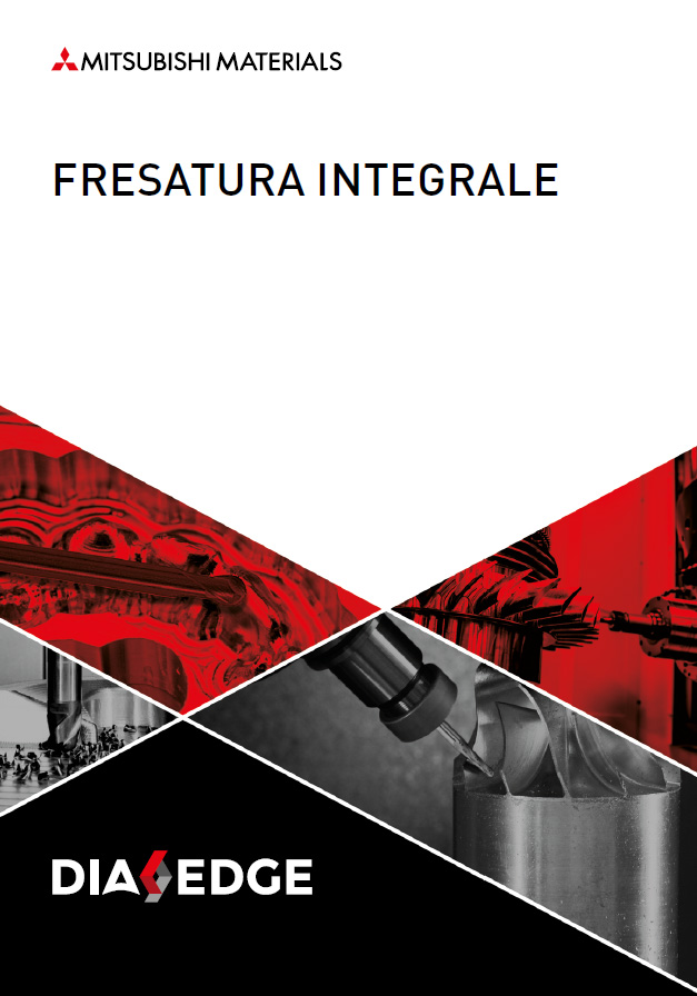 Fresatura integrale DIAEDGE   MITSUBISHI MATERIALS